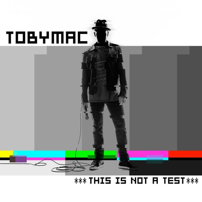 "TOBYMAC's New Album ""This Is Not A Test"" CD Giveaway #sponsored"