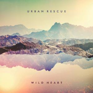 Urban+Rescue+Wild+Heart
